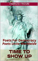 Time To Show Up: Poets For Democracy