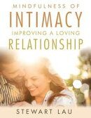 Mindfulness of Intimacy