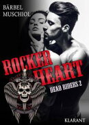 Rocker Heart. Dead Riders 2