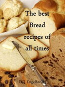The best Bread recipes of all times