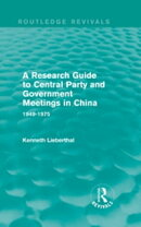 A Research Guide to Central Party and Government Meetings in China