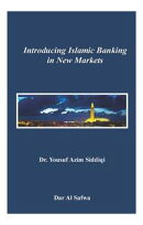 Introducing Islamic Banking in New Markets