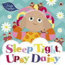 In the Night Garden: Sleep Tight, Upsy Daisy