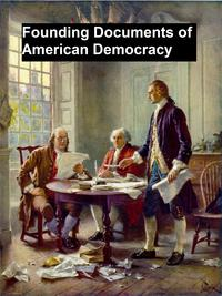 FoundingDocumentsofAmericanDemocracy