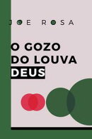O gozo do louva deus