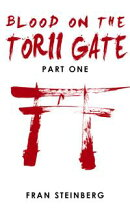 Blood on the Torii Gate: Part One
