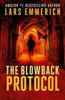 The Blowback Protocol