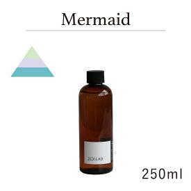リードディフューザーオイル 250ml Mermaid - マーメイド / 201LAB ニーマルイチラボ レフィル つめかえ 詰め替え ルームフレグランス ディフューザー オイル アートラボ ARTLAB