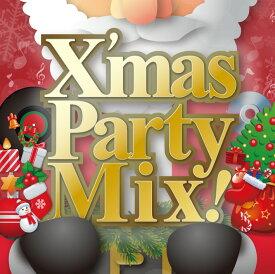 【クリスマスCD】X'mas Party Mix!