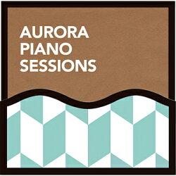 【CD】AuroraPianoSessions/メール便送料無料