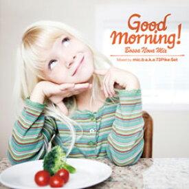 【CD】 Good Morning ! / Bossa Nova Mix - グッド モーニング! / ボサノヴァ ミックス【メール便(ゆうパケット)送料無料】【ゆうパケット(メール便)で送料無料】グッドモーニング!朝専用ボッサ カヴァー★ノンストップ42曲♪