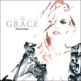 【CD】 La GRACE - Collections de Ballades Jazz [Havane] / ラ・グラース - コレクションズ・デ・バラッズ・ジャズ [ハヴァーヌ]