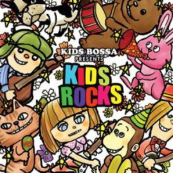 【CD】KIDSBOSSApresentsKIDSROCKS-キッズロックス[キッズボッサ]