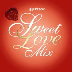 結婚式 CD 試聴 JUKE BOX / Sweet Love Mix - ジュークボックス / スィート・ラブ・ミックス