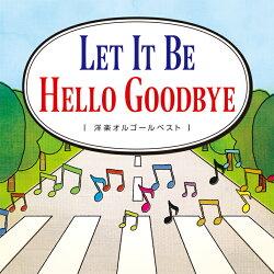 【CD】「LetItBe」「HelloGoodbye」洋楽オルゴールベスト