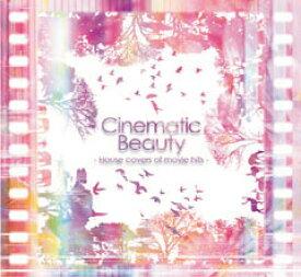 結婚式 CD 試聴 Cinematic Beauty / House covers of movie hits - シネマティック・ビューティー / ハウス・カヴァーズ・オブ・ムービー・ヒッツ