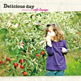 カフェ CD 3枚組 試聴 Delicious day presented by Cafe Lounge - デリシャス・デイ[カフェラウンジ]