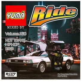 【DJ YUMA】RIDE Volume.160 HIP HOP R&B MIX CD【あす楽対応】