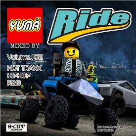 【DJ YUMA】RIDE Volume.162 HIP HOP R&B MIX CD【あす楽対応】