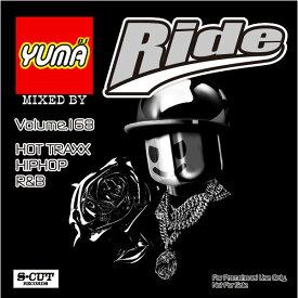 【DJ YUMA】RIDE Volume.168 HIP HOP R&B MIX CD【あす楽対応】