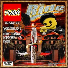 【DJ YUMA】RIDE Volume.171 HIP HOP R&B MIX CD【あす楽対応】