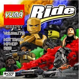 【DJ YUMA】RIDE Volume.179 HIP HOP R&B MIX CD【あす楽対応】