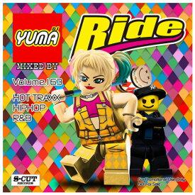 【DJ YUMA】RIDE Volume.163 HIP HOP R&B MIX CD【あす楽対応】