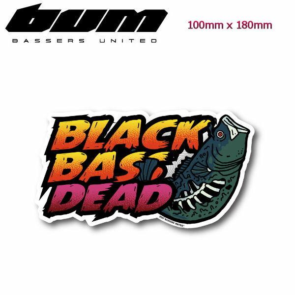 【BASSERS UNITED】バサーズユナイテッド BLACK BASS DEAD Sticker ステッカー アウトドア フィッシング 魚釣り バス シール【あす楽対応】