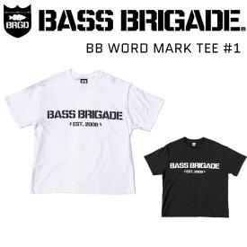 【BASS BRIGADE】バスブリゲード 2020春夏 BB WORD MARK TEE #1 Tシャツ 半袖 アウトドア フィッシング 釣り M/L 2カラー【あす楽対応】