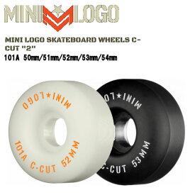【MINI LOGO】ミニロゴ ウィール C-CUT ハードウィール パーク ストリート ランプ ボウル スケートボード スケボー sk8 パウエル 50mm/51mm/52mm/53mm/54mm 101A 4個1セット 【あす楽対応】