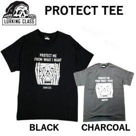 【LURKING CLASS】2021春夏 ラーキングクラス SKETCHY TANK スケッチータンク PROTECT TEE Tシャツ 半袖 アウトドア M〜XL 2カラー【あす楽対応】