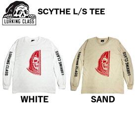 【LURKING CLASS】2021春 ラーキングクラス SKETCHY TANK スケッチータンク SCYTHE L/S TEE Tシャツ 長袖 アウトドア M〜XL 2カラー【あす楽対応】