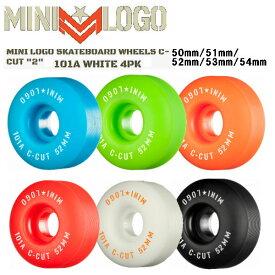 【MINI LOGO】ミニロゴ ウィール C-CUT ハードウィール パーク ストリート ランプ ボウル スケートボード スケボー sk8 パウエル 50mm/51mm/52mm/53mm/54mm 101A 4個1セット 6カラー 【あす楽対応】