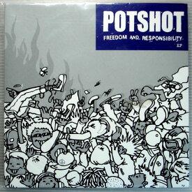 【中古EPレコード】POTSHOT FREEDOM AND RESPONSIBILITY
