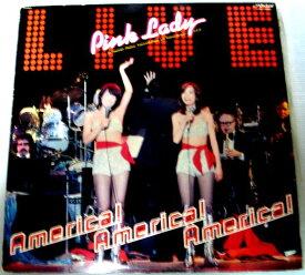 【中古レコード】Pink Lady America! America! America!