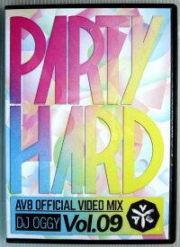 【中古DVD】PARTY HARD Vol.9 AV8 OFFICIAL VIDEO MIX DJ OGGY