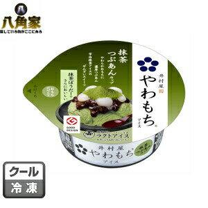 井村屋 やわもちアイス 抹茶つぶあんカップ 24個入り ぜんざいスイーツ GOOD DESIGN ラクトアイス【キャッシュレス5%還元】