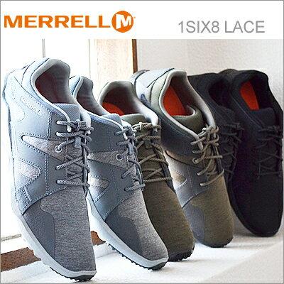 【あす楽対応】MERRELL メレル 1SIX8 LACE ワンシックスエイト レース 【3色】BLACK/DUSTY OLIVE/MONUMENT 靴 スニーカー ウォーキング コンフォート シューズ