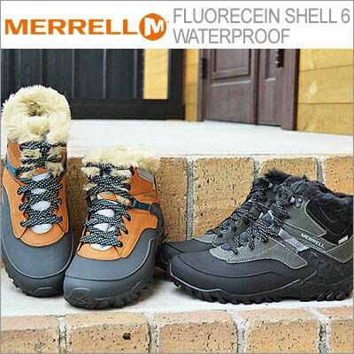 【あす楽対応】MERRELL(メレル) FLUORECEIN SHELL 6 WATERPROOF(フロオレセイン シェル6 ウォータープルーフ) [靴・スニーカー・ウィンターブーツ・シューズ・防水・防寒]