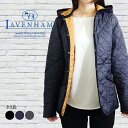 LAVENHAM ラベンハム レディース フーデッド キルティングジャケット CRAYDON クレイドン レディース 全3色 ラベンハム キルティング …
