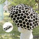 日傘 『折りたたみ傘 シュールメール パラソル キャンバス 水玉 晴雨兼用』 SUR MER 持ち手 バンブー ドット柄 送料無料 日本製 uvカッ…
