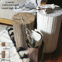 コレクトウッド ラウンドハイスツール Collected-wood round high stool 木製の椅子 花台として、スツールとして、ディスプレイ用とし...