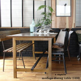 modage dining table 1400 モダージュ ダイニングテーブル 1400 現代カントリー調のテーブル アデペシュ