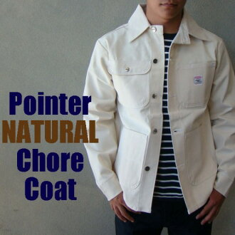 POINTER BRAND brand pointer CHORE COAT チョアコート 45 unread wash kinari students consists of ナチュラルカバー all jackets