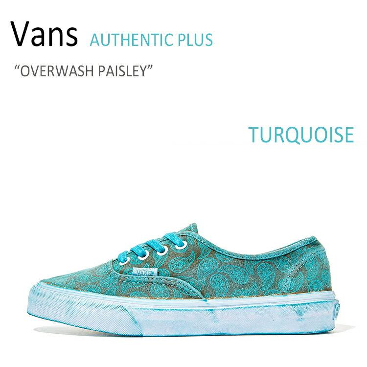 【送料無料】Vans AUTHENTIC PLUS/OVERWASH PAISLEY/TURQUOISE【バンズ】【オーセンティック】【VN0004OPIHB】 シューズ
