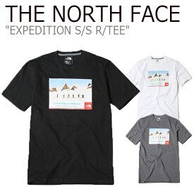 ノースフェイス Tシャツ THE NORTH FACE メンズ EXPEDITION S/S R/TEE エクスペディション ショートスリーブ ラウンドT 半袖 アンタークティカ NT7UK00A/B/D ウェア 【中古】未使用品