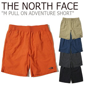 ノースフェイス ショートパンツ THE NORTH FACE メンズ M PULL ON ADVENTURE SHORTS プル オン アドベンチャー ショーツ 全5色 NS6NK00A/B/C/D/E/F ウェア 【中古】未使用品