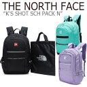 ノースフェイス バックパック THE NORTH FACE キッズ K'S SHOT SCH PACK N ショットスクールパック BLACK MINT LILAC …