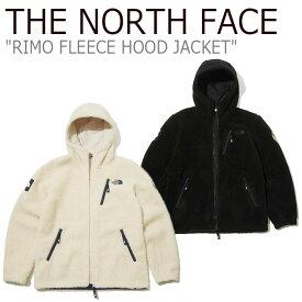 フリース ノースフェイス THE NORTH FACE メンズ レディース RIMO FLEECE HOOD JACKET リモ フリースフード ジャケット OATMEAL オートミール BLACK ブラック NJ4FL02J/K NJ4FL53J/K ウェア 【中古】未使用品