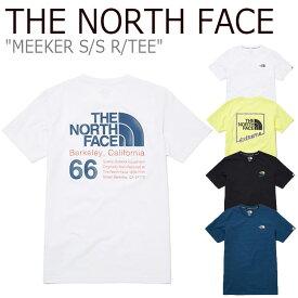 ノースフェイス Tシャツ THE NORTH FACE メンズ レディース MEEKER S/S R/TEE ミーカー ショートスリーブ ラウンドTEE 全4色 NT7UL10J/K/L/M ウェア 【中古】未使用品